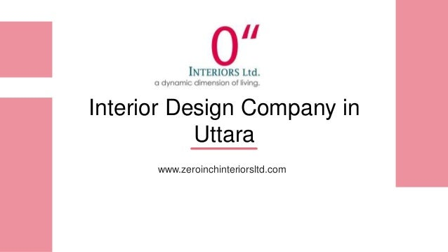 Interior Design Company in Uttara www.zeroinchinteriorsltd.com