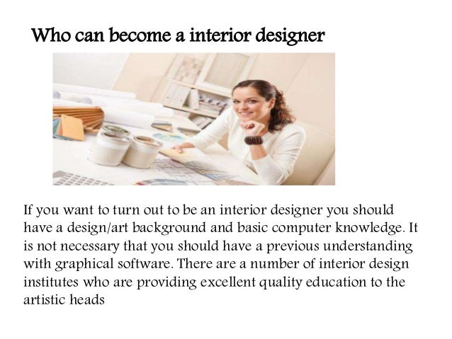 become an interior designer. latest how to be your own interior