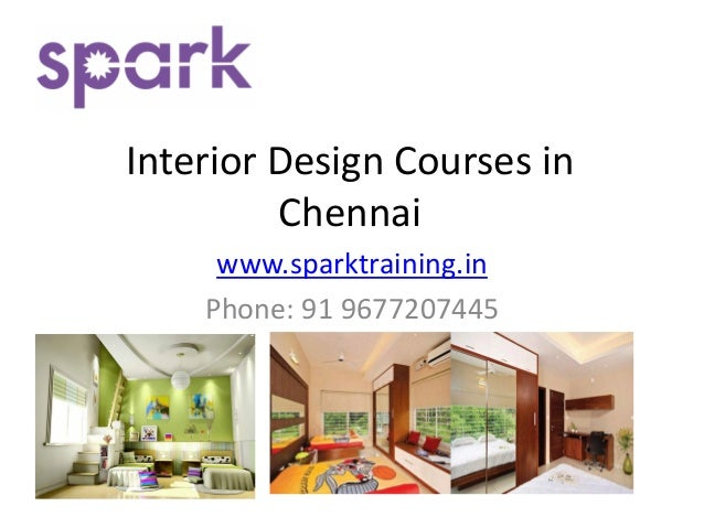 Interior design courses in chennai guindy tambaram for How to do interior design course