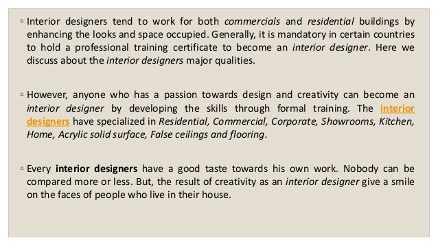 INTERIOR DESIGNERS MAJOR QUALITIES 11