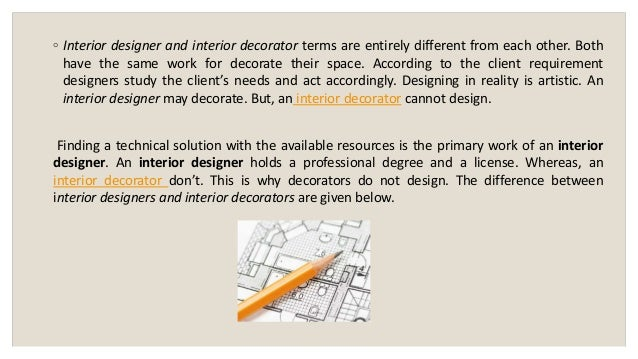 INTERIOR DESIGNER AND DECORATOR DIFFERENCE 2