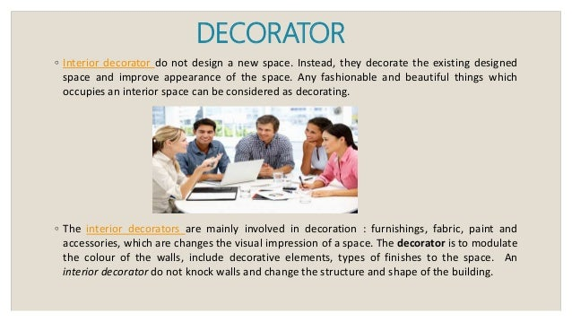 Interior designer and interior decorator difference
