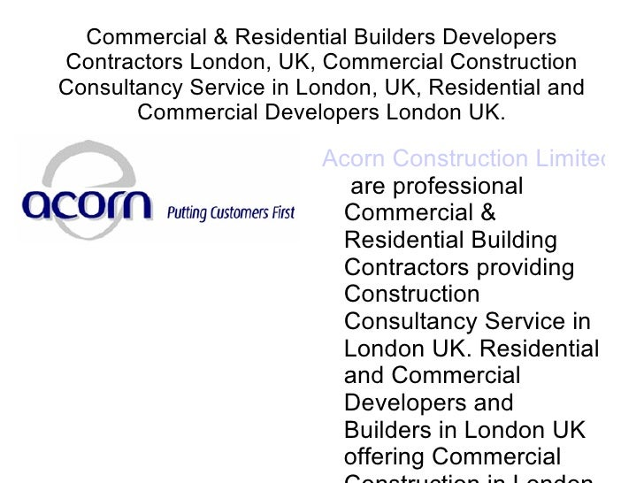 Commercial & Residential Builders Developers Contractors London, UK, Commercial Construction Consultancy Service in London...