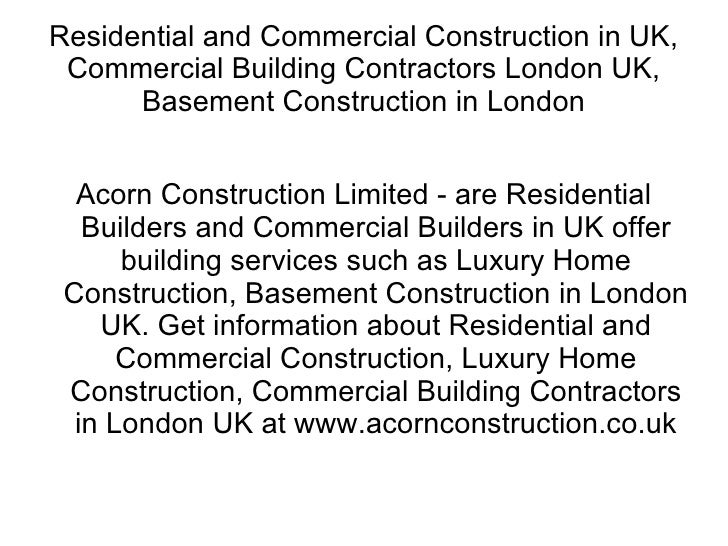 Residential and Commercial Construction in UK, Commercial Building Contractors London UK, Basement Construction in London ...