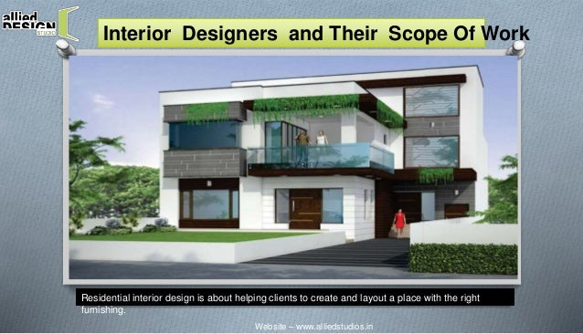 Interior Designers And Their Scope Of Work