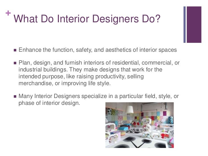 What Do Interior Decorators Do Home Design