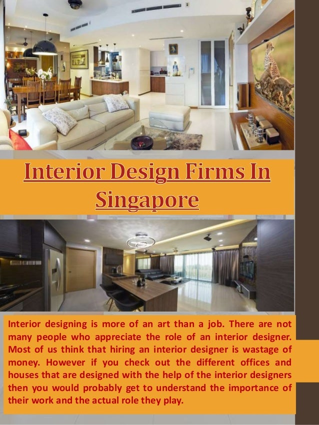 Interior Designing Is More Of An Art Than A Job. There Are Not Many People  ...