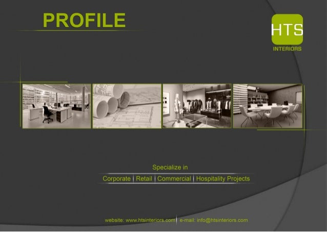 PROFILE INTERIORS Specialize In Corporate I Retail I Commercial |  Hospitality Projects Website: Www.