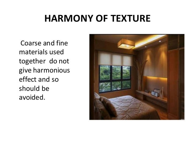 43. HARMONY OF TEXTURE Coarse and fine materials used ...