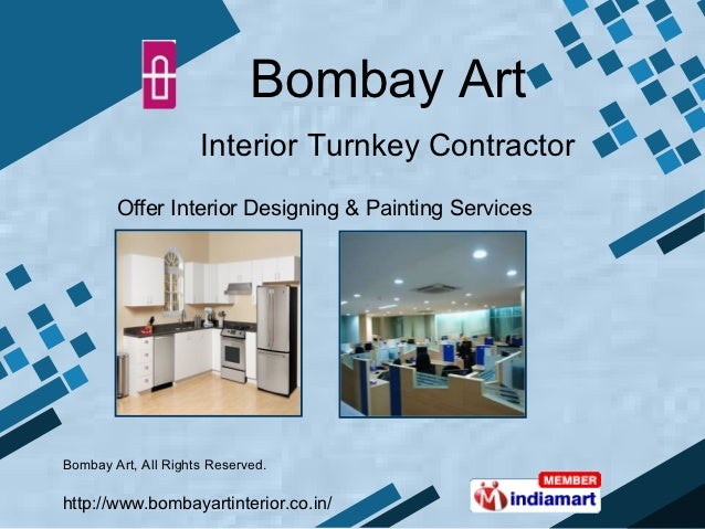 Bombay Art                     Interior Turnkey Contractor        Offer Interior Designing & Painting ServicesBombay Art, ...