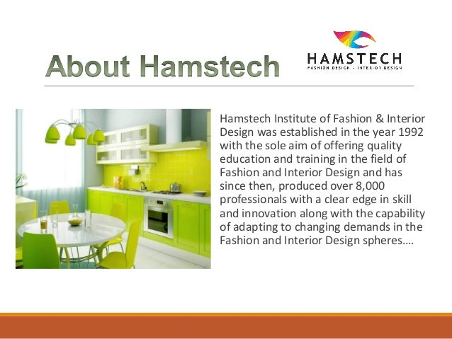 2 Hamstech Institute Of Fashion Interior Design