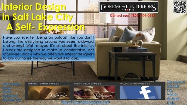 . Interior design in salt lake city a self expression