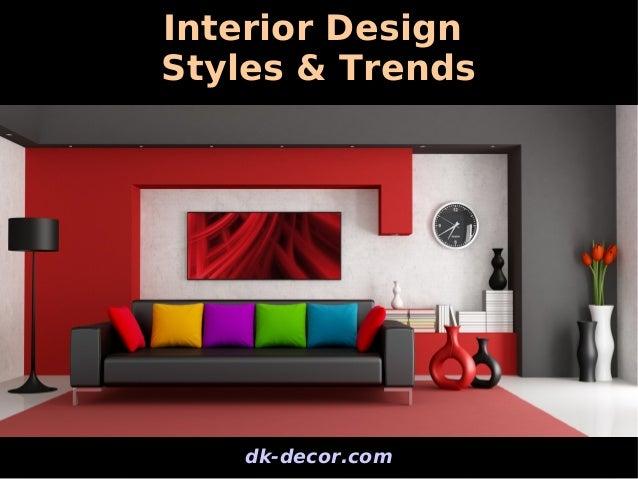 interior design inspirations | styles & trends
