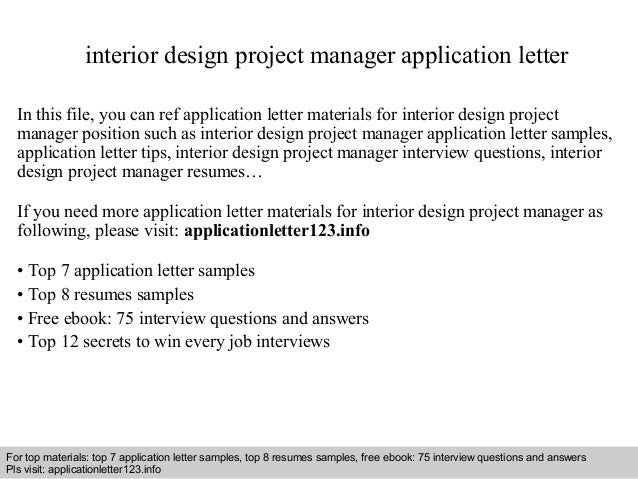 Interior Design Project Manager Application Letter In This File, You Can  Ref Application Letter Materials ...