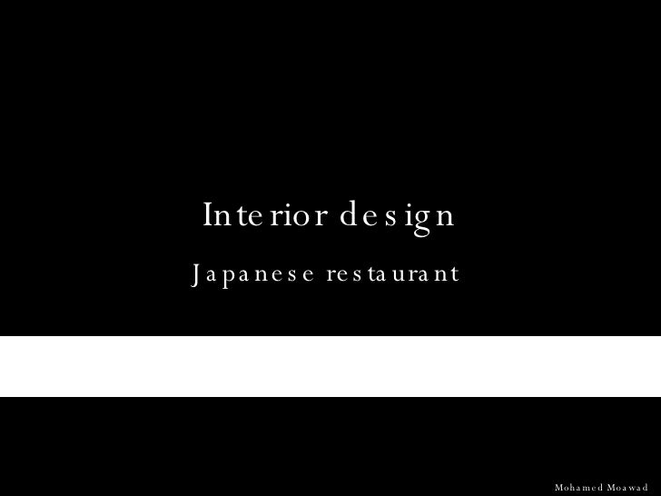 Interior design Japanese restaurant Mohamed Moawad