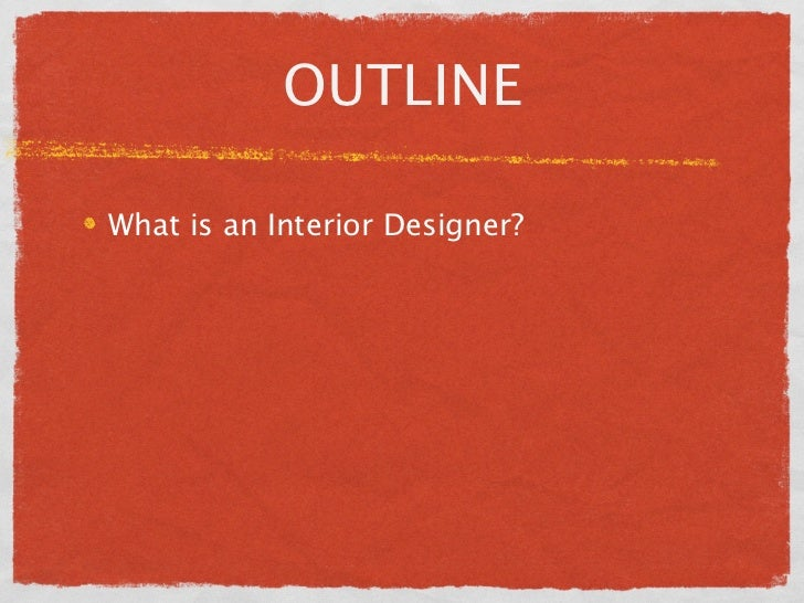 5 OUTLINEWhat Is An Interior