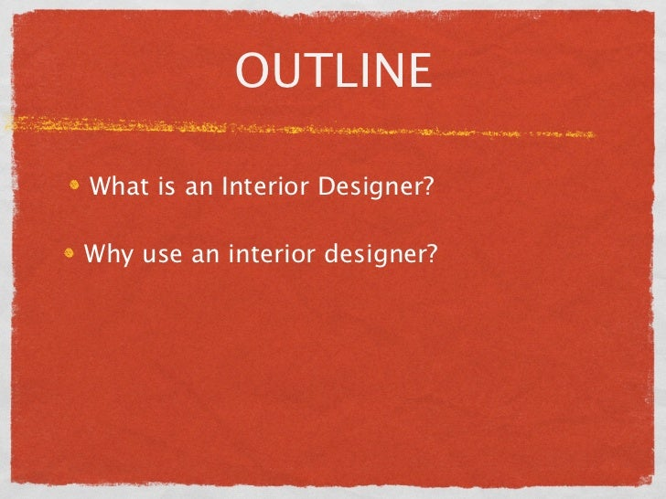 Why Use An Interior Designer? The Design Process; 6.