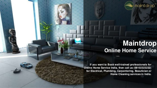If You Want To Book Well Trained Professionals For Online Home Service India Then Interior Designing