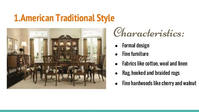 Interior Design Styles; 2. 1.American Traditional ...
