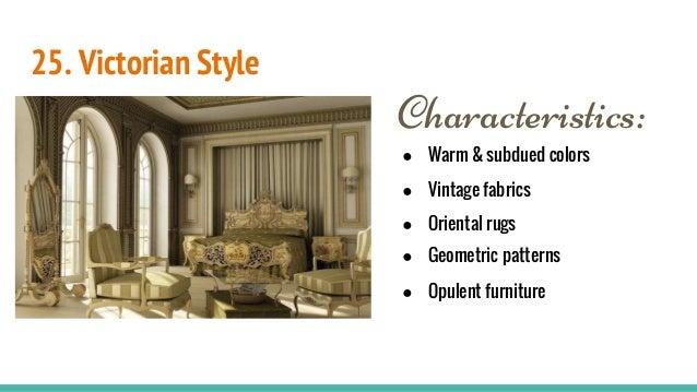 ... 27. 25. Victorian Style Characteristics: ...