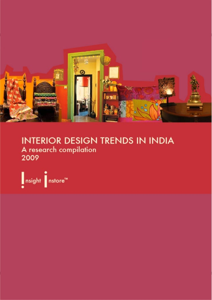 Interior Design Trends In India A Preview