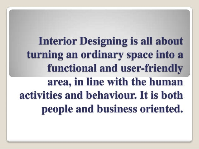 Attractive Interior Designing Is All About ...