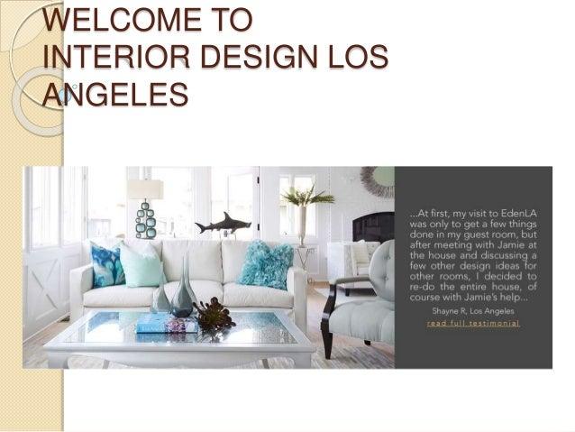 Interior Design Los Angeles Interior Designers Los Angeles