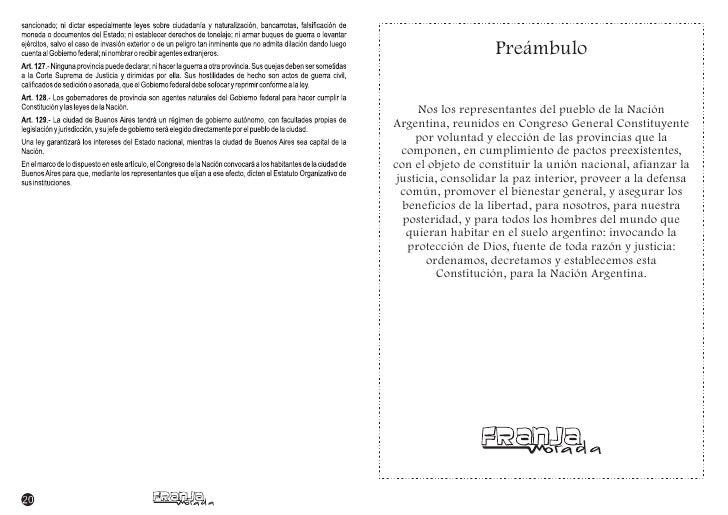 Preámbulo        Nos los representantes del pueblo de la Nación Argentina, reunidos en Congreso General Constituyente     ...