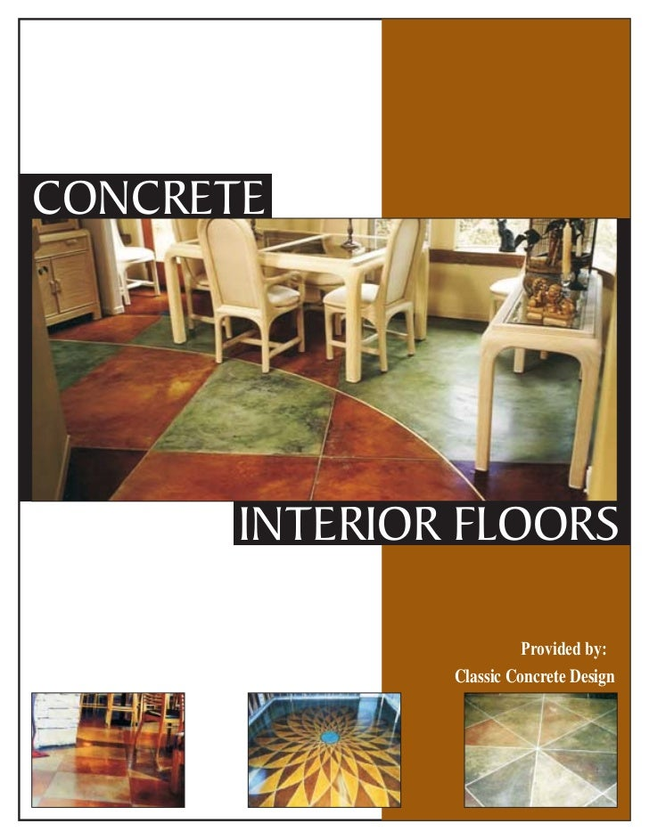 CONCRETE INTERIOR FLOORS Provided ...