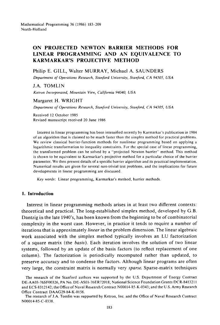 Mathematical Programming 36 (1986) 183-209 North-Holland           O N P R O J E C T E D N E W T O N BARRIER M E T H O D S...