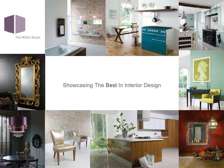 <ul><li>Showcasing The  Best  In Interior Design </li></ul>