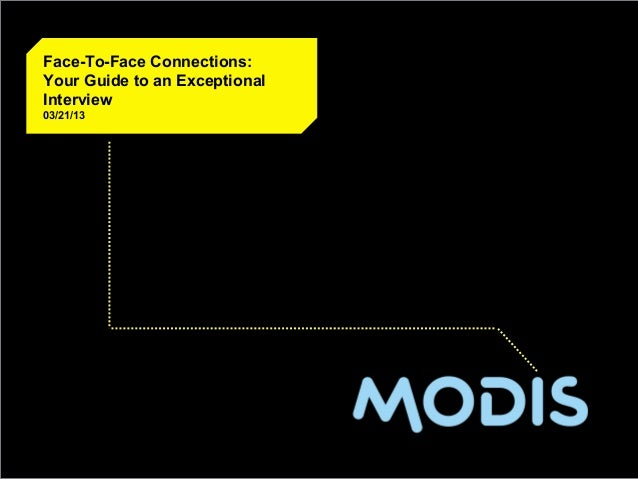 CLIENT LOGO HEREFace-To-Face Connections:Your Guide to an ExceptionalInterview03/21/13