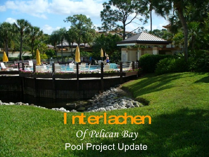 Interlachen Of Pelican Bay Pool Project Update
