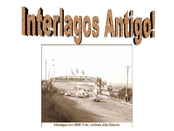 Interlagos Antigo!