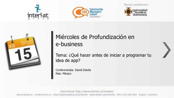 Miércoles de Profundización en                                      e-business                                      Tema: ...