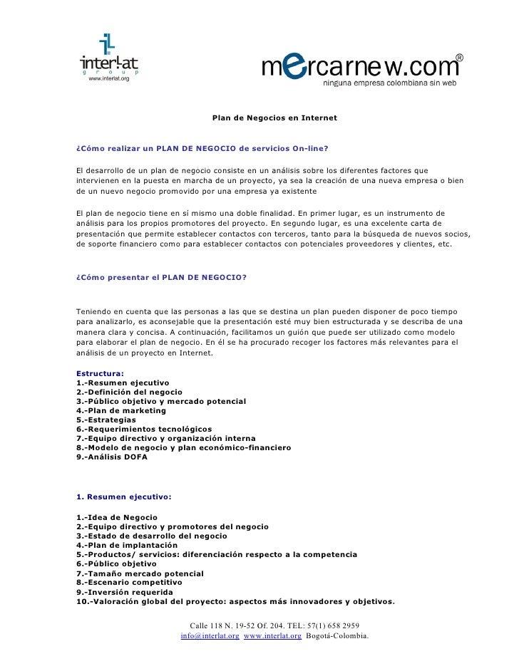 Plan de Negocios en Internet¿Cómo realizar un PLAN DE NEGOCIO de servicios On-line?El desarrollo de un plan de negocio con...