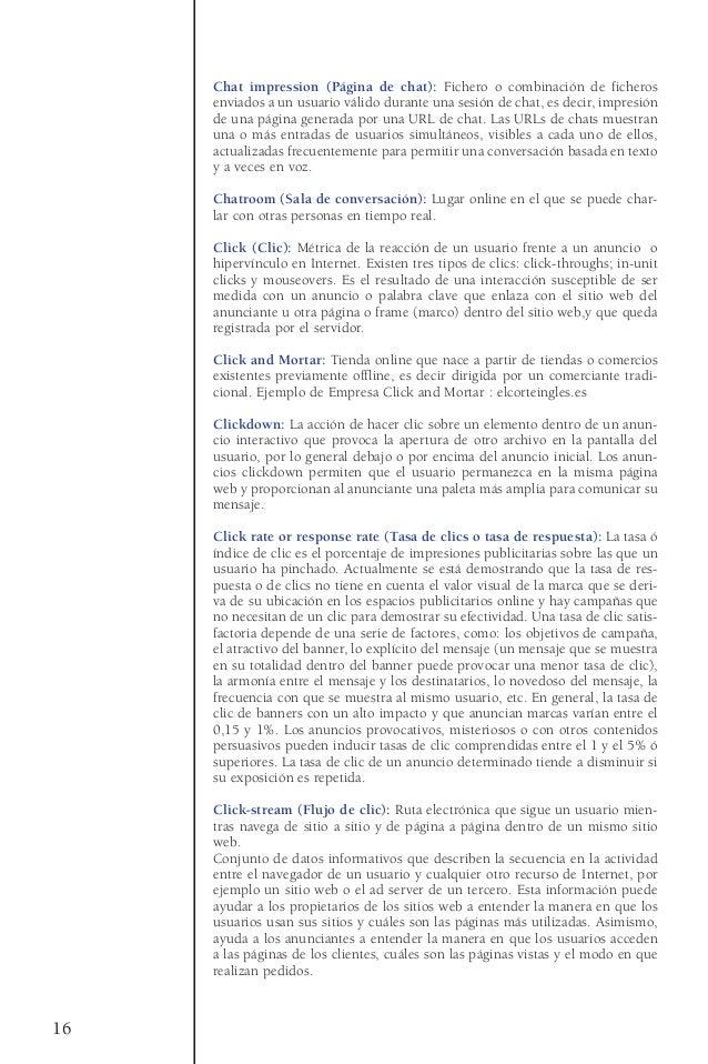 Chat impression (Página de chat): Fichero o combinación de ficherosenviados a un usuario válido durante una sesión de chat...