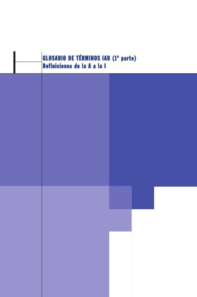 GGLLOOSSAARRIIOO DDEE TTÉÉRRMMIINNOOSS IIAABB ((11ªª ppaarrttee))DDeeffiinniicciioonneess ddee llaa AA aa llaa II