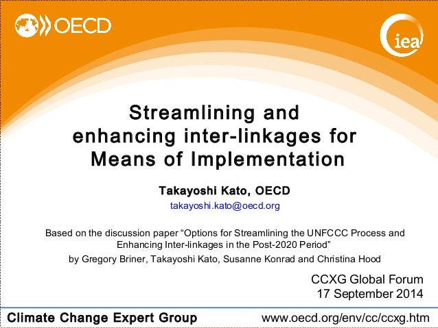 """enhancing inter-linkages for  Means of Implementation  Based on the discussion paper """"Options for Streamlining the UNFCCC ..."""