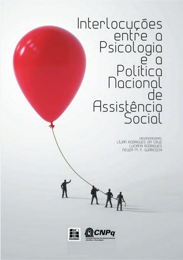 INTERLOCUÇÕES ENTRE A PSICOLOGIA E A POLÍTICA NACIONAL DE ASSISTÊNCIA SOCIAL