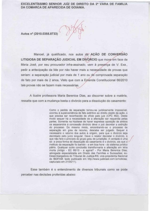 EXCELENTÍSSIMO SENHOR JUÍZ DE DIREITO DA 2a VARA DE FAMÍLIA DA COMARCA DE APARECIDA DE GOIÂNIA.  Autos n° (2010.0355.8733)...