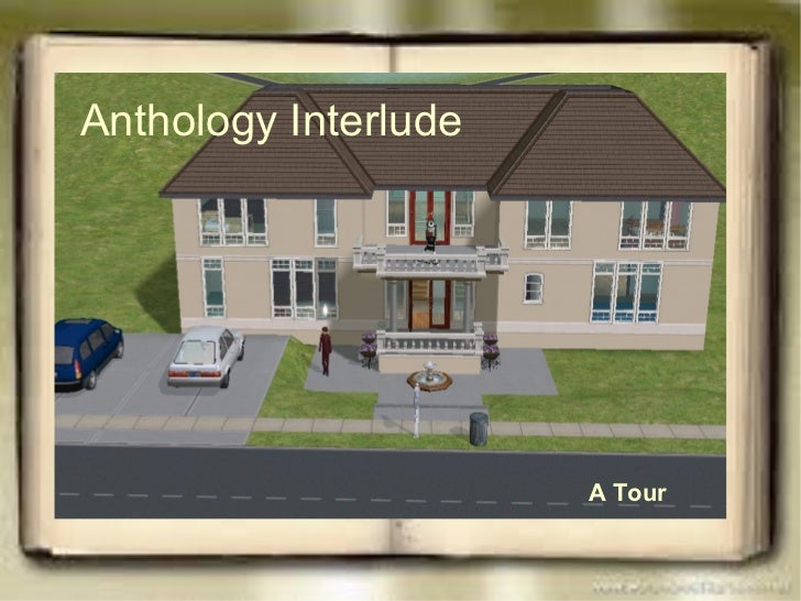 Anthology Interlude A   Tour
