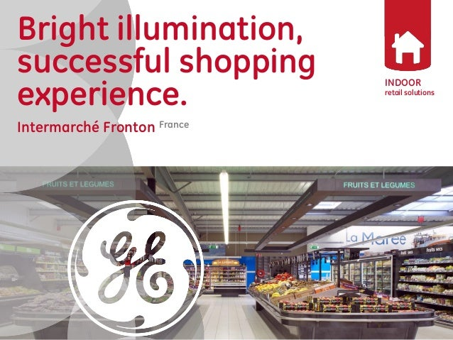 Bright illumination, successful shopping experience.  Intermarché Fronton France  INDOOR  retail solutions