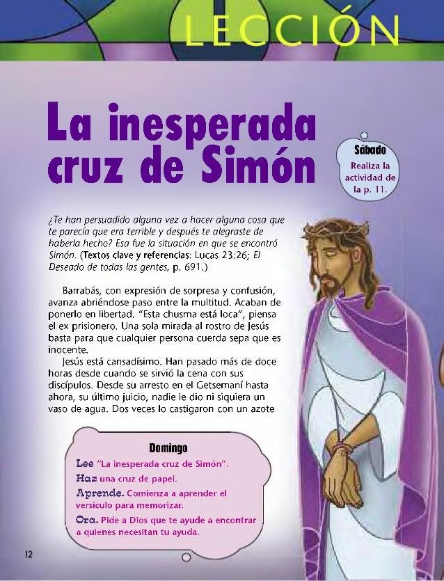"""La inesperada cruz de Sim ón ,o _ Sábado'"""" Realiza la actividad de la p. 11. ¿Te han persuadido alguna vez a hacer alguna ..."""
