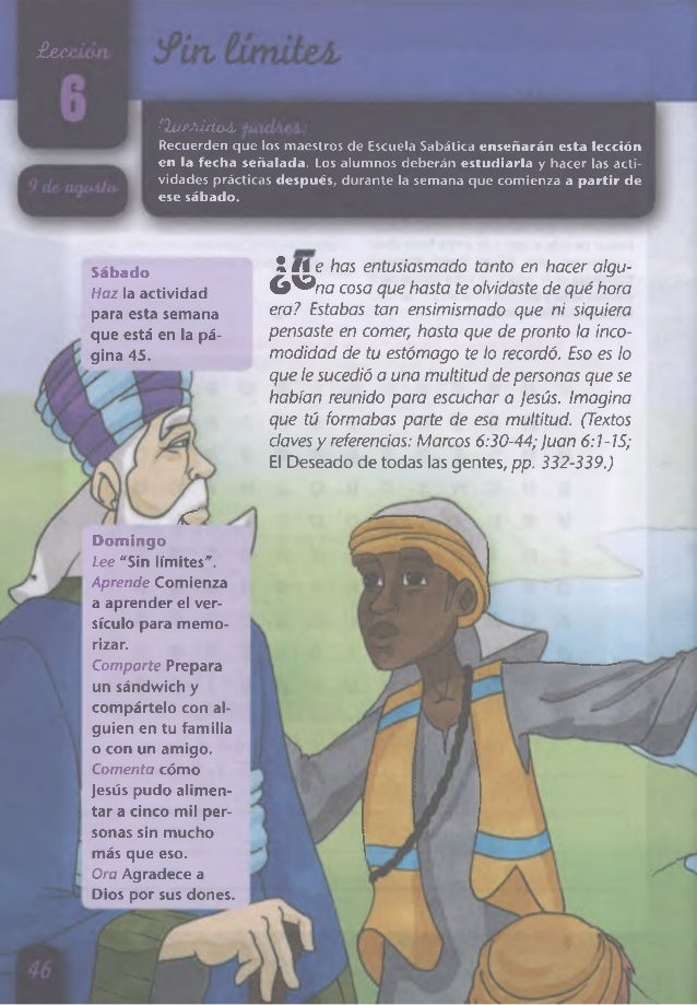 üeectc (lueAído-í. padAeA: Recuerden que los maestros de Escuela Sabática enseñarán esta lección en la fecha señalada. Los...