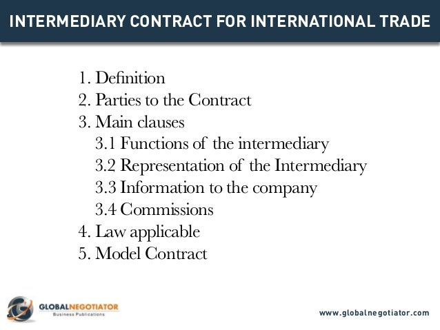 INTERMEDIARY CONTRACT FOR INTERNATIONAL TRADE Contract Template and – Trade Contract Template