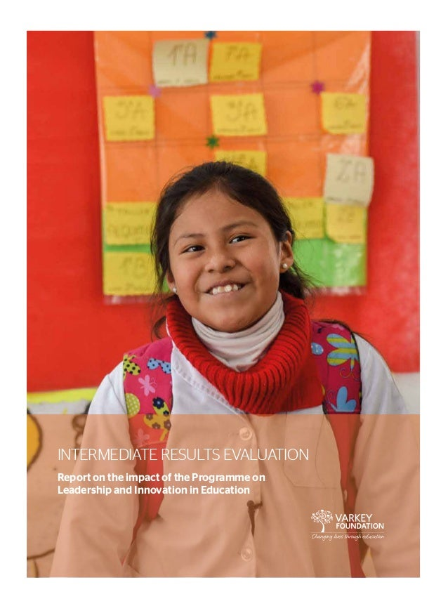 INTERMEDIATE RESULTS EVALUATION Report on the impact of the Programme on Leadership and Innovation in Education