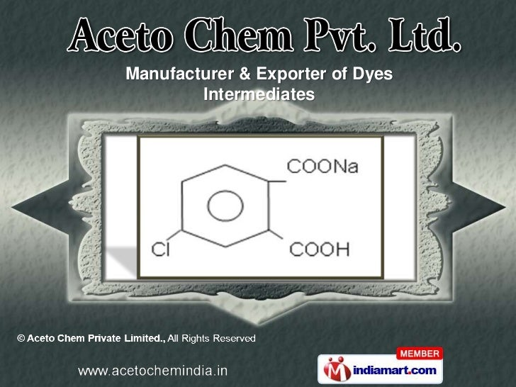 Manufacturer & Exporter of Dyes        Intermediates