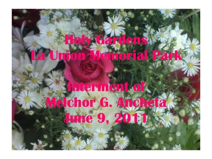 Holy Gardens La Union Memorial Park Interment of Melchor G. Ancheta June 9, 2011