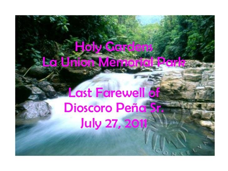 Holy Gardens La Union Memorial Park Last Farewell of Dioscoro Peña Sr. July 27, 2011